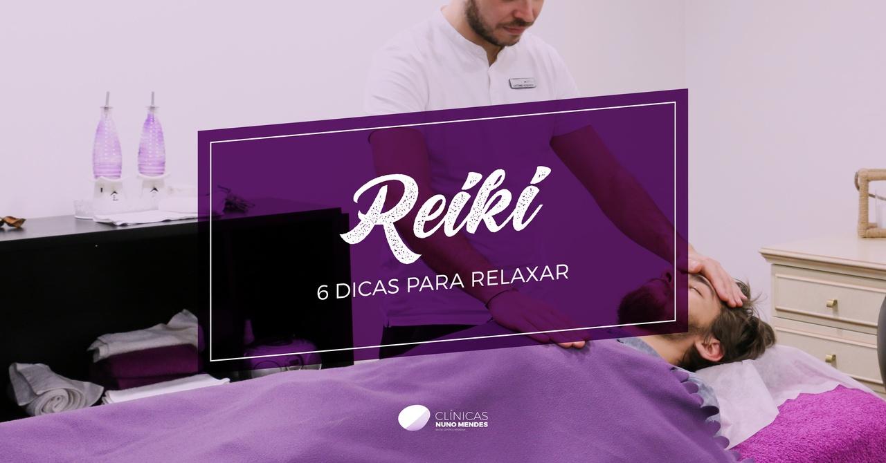 6 Dicas para Relaxar | Reiki